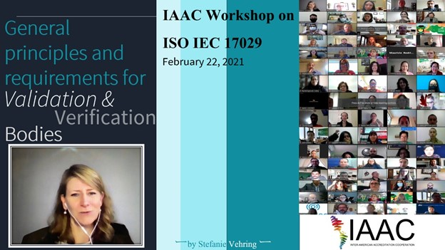 IAAC workshop on the ISO/IEC 17029 standard, General principles and requirements for Validation & Verification Bodies.